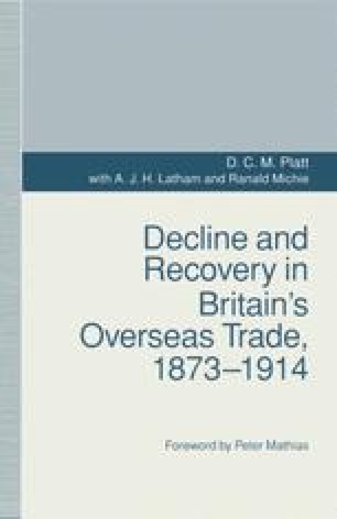 Decline and Recovery in Britain's Overseas Trade, 1873–1914