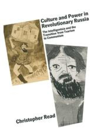 Culture and Power in Revolutionary Russia