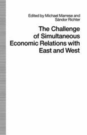The Challenge of Simultaneous Economic Relations with East and West