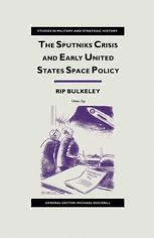 The Sputniks Crisis and Early United States Space Policy