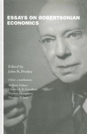 Essays on Robertsonian Economics