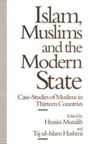 Islam, Muslims and the Modern State