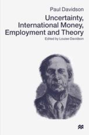 Uncertainty, International Money, Employment and Theory