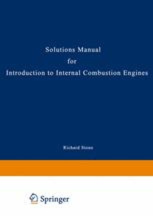 Solutions Manual for Introduction to Internal Combustion Engines