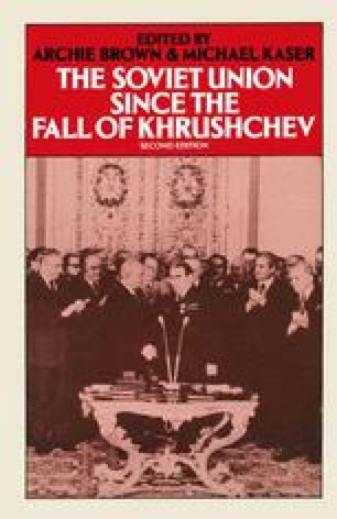 The Soviet Union since the Fall of Khrushchev