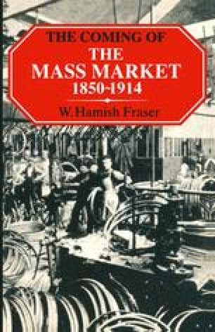 The Coming of the Mass Market, 1850–1914