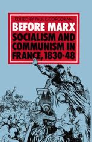Before Marx: Socialism and Communism in France, 1830–48
