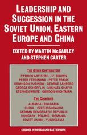 Leadership and Succession in the Soviet Union, Eastern Europe and China