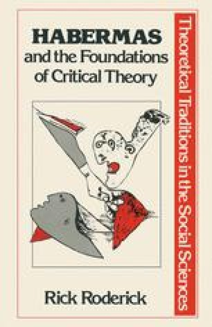 Habermas and the Foundations of Critical Theory