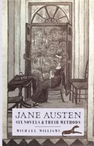 Jane Austen: Six Novels and their Methods