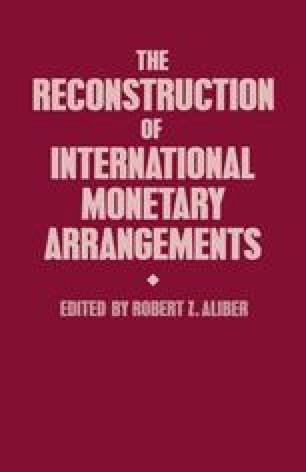 The Reconstruction of International Monetary Arrangements