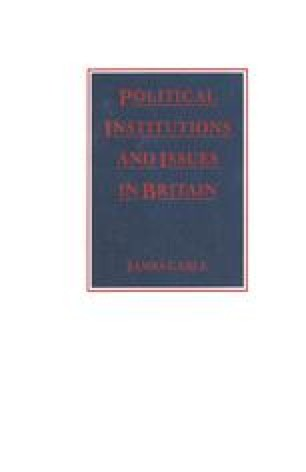 Political Institutions and Issues in Britain