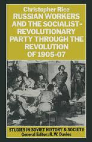 Russian Workers and the Socialist-Revolutionary Party through the Revolution of 1905–07