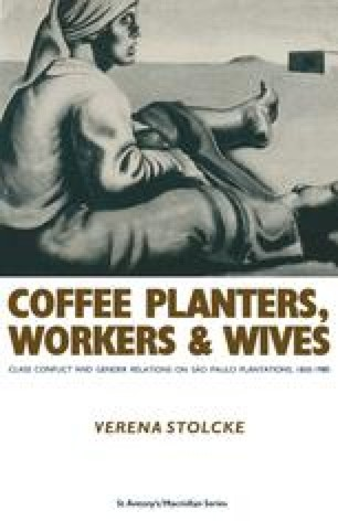 Coffee Planters, Workers and Wives