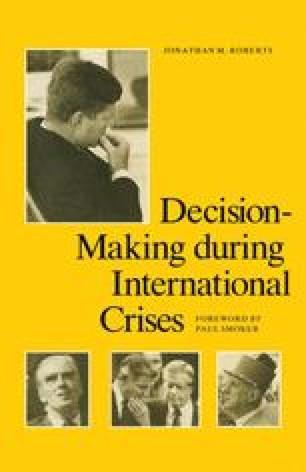 Decision-Making during International Crises