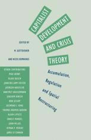 Capitalist Development and Crisis Theory: Accumulation, Regulation and Spatial Restructuring