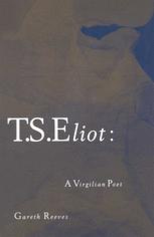 T. S. Eliot: A Virgilian Poet