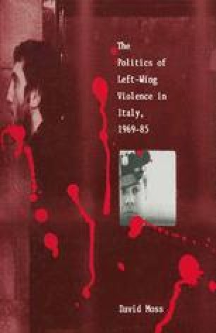 The Politics of Left-Wing Violence in Italy, 1969–85