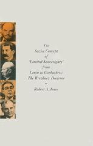 The Soviet Concept of Limited Sovereignty from Lenin to Gorbachev