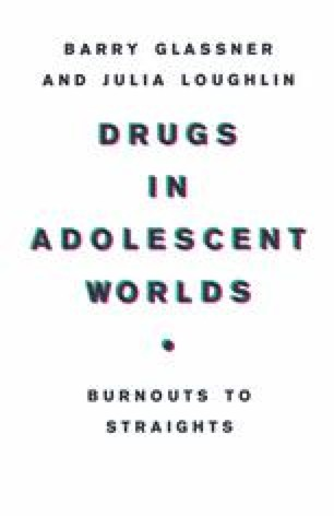 Drugs in Adolescent Worlds