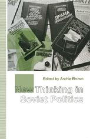 New Thinking in Soviet Politics