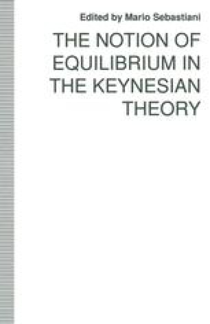 The Notion of Equilibrium in the Keynesian Theory