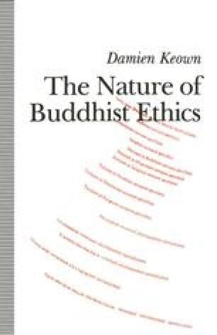 The Nature of Buddhist Ethics