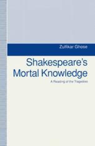 Shakespeare's Mortal Knowledge