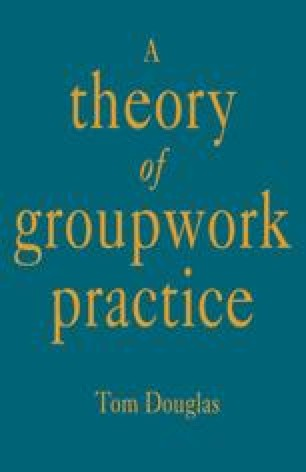 A Theory of Groupwork Practice