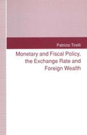 Monetary and Fiscal Policy, the Exchange Rate and Foreign Wealth