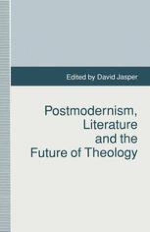 Postmodernism, Literature and the Future of Theology