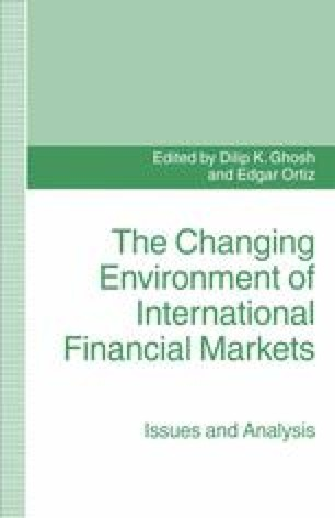 The Changing Environment of International Financial Markets