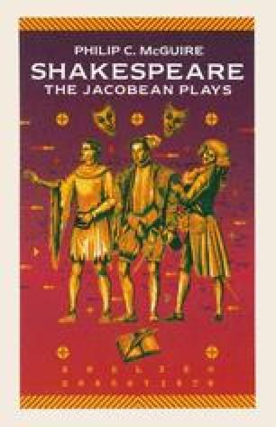 Shakespeare: The Jacobean Plays