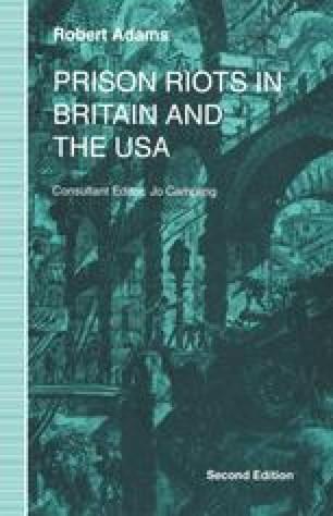 Prison Riots in Britain and the USA