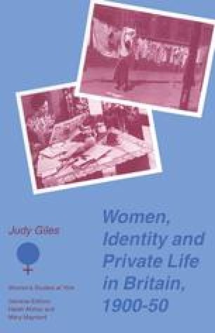 Women, Identity and Private Life in Britain, 1900–50
