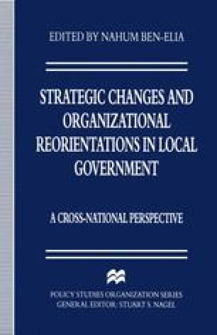 Strategic Changes and Organizational Reorientations in Local Government