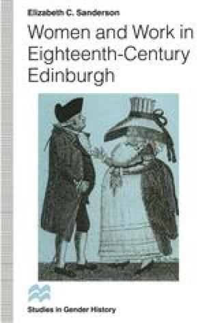 Women and Work in Eighteenth-Century Edinburgh