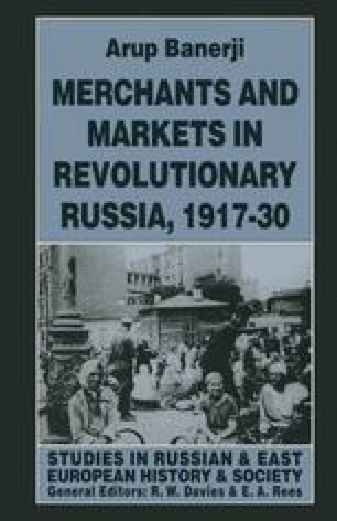 Merchants and Markets in Revolutionary Russia, 1917–30