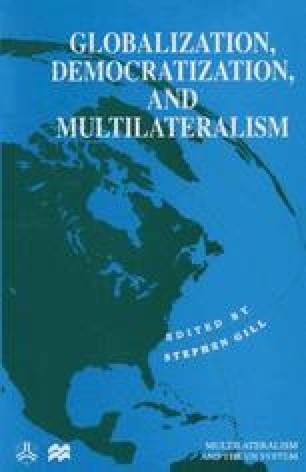 Globalization, Democratization and Multilateralism
