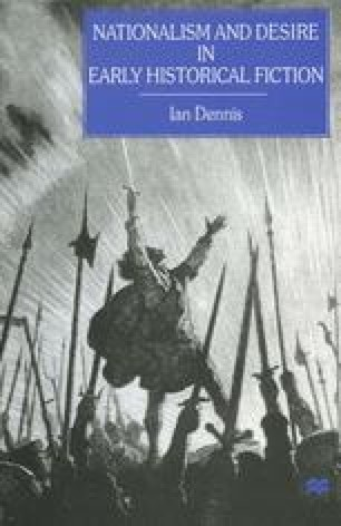 Nationalism and Desire in Early Historical Fiction