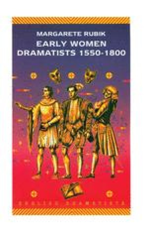 Early Women Dramatists 1550–1800