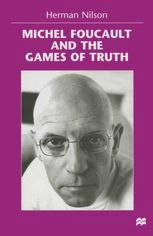 Michel Foucault and the Games of Truth