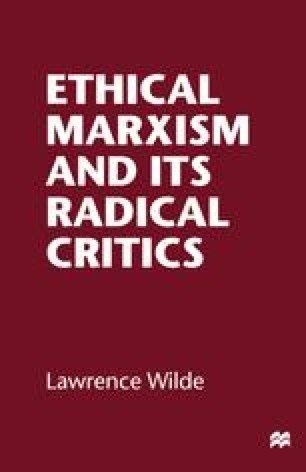 Ethical Marxism and its Radical Critics