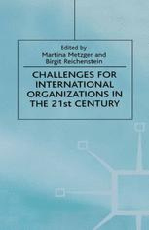 Challenges for International Organizations in the 21st Century