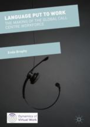 The Making and Unmaking of the Global Call Centre Workforce