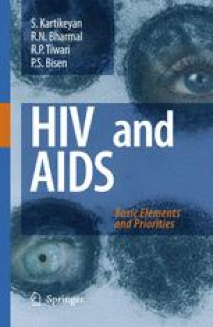 HIV and AIDS: Basic Elements and Priorities
