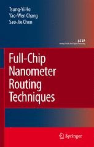 Full-Chip Nanometer Routing Techniques