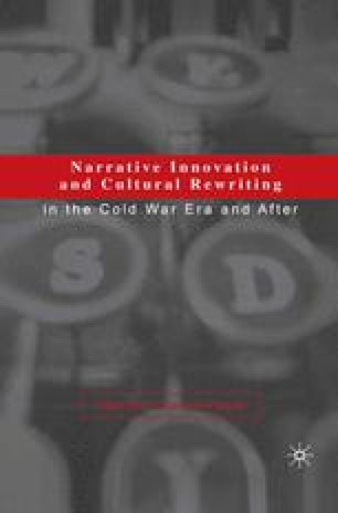 Narrative Innovation and Cultural Rewriting in the Cold War Era and After