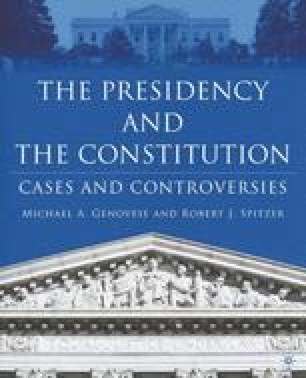 The Presidency and the Constitution