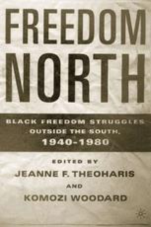 Freedom North: Black Freedom Struggles Outside the South, 1940–1980